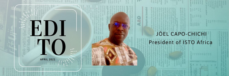 Edito by Jöel Capo-Chichi, President of ISTO Africa