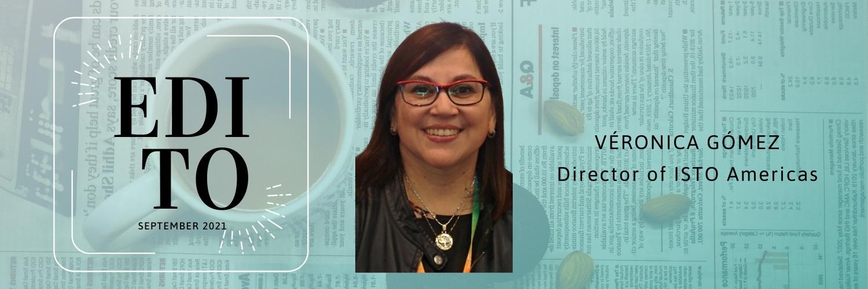 Edito by Verónica Gómez, ISTO Americas Director